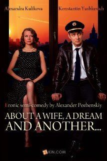 About a Wife, a Dream and Another movie poster