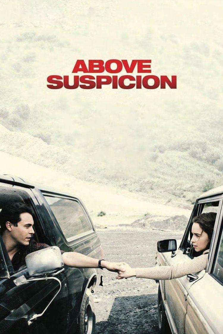 Above Suspicion (2017 film) Above Suspicion (2017 film)