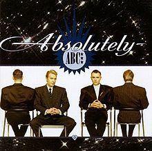 Absolutely (ABC album) httpsuploadwikimediaorgwikipediaenthumbb