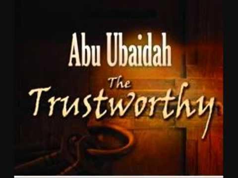 Abu Ubaidah ibn al-Jarrah Seerath Hadrath Abu Ubaidah bin AlJarrah Ashrae