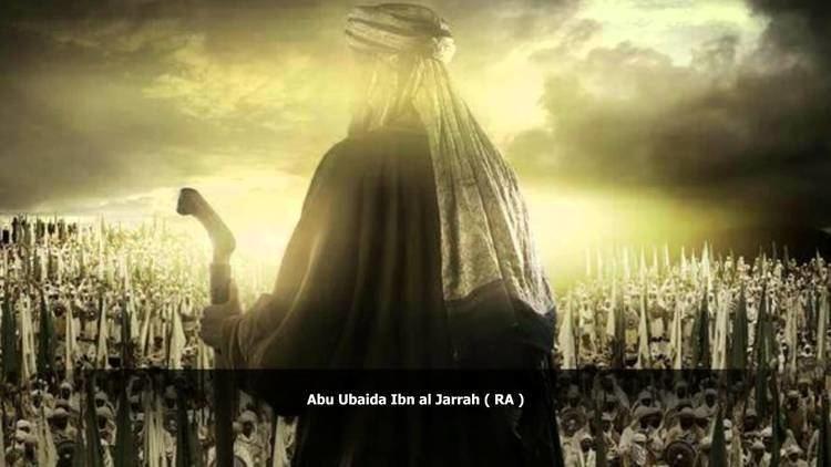 Abu Ubaidah ibn al-Jarrah Abu Ubaida Ibn al Jarrah RA Sheikh Abdellatif YouTube
