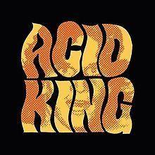 Acid King (EP) httpsuploadwikimediaorgwikipediaenthumbc
