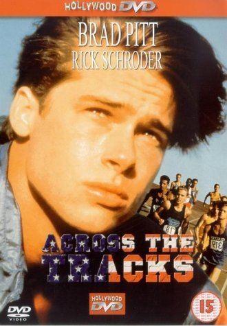 Across the Tracks Across The Tracks DVD Amazoncouk Ricky Schroder Brad Pitt
