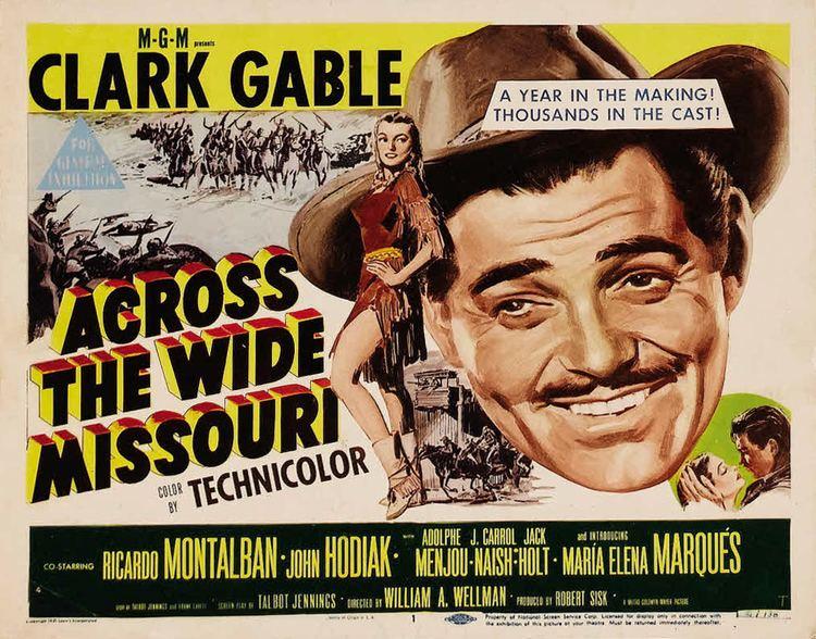 Across the Wide Missouri (film) Across the Wide Missouri