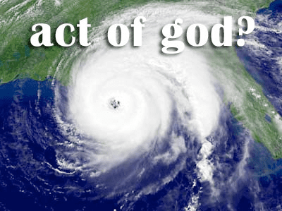Act of God Is It True That a Hurricane Is an Act of God