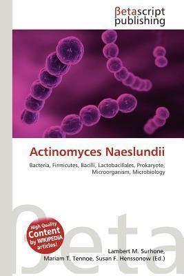 Actinomyces naeslundii Booktopia Actinomyces Naeslundii by Lambert M Surhone