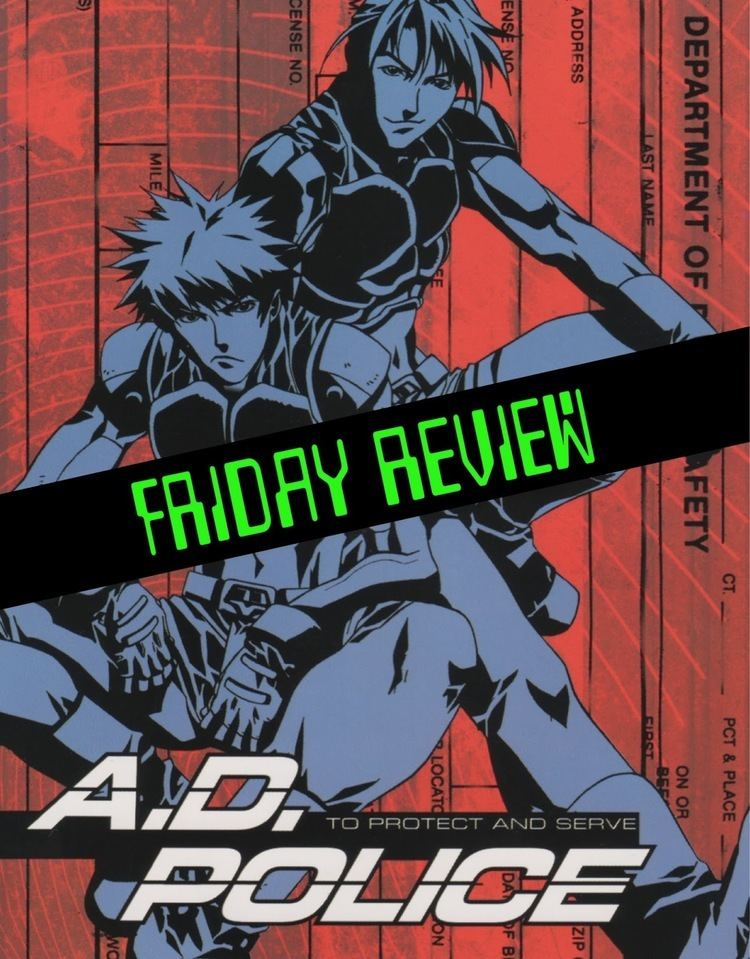 A.D. Police: To Protect and Serve Anime Wasteland Friday Review AD Police To Protect and Serve