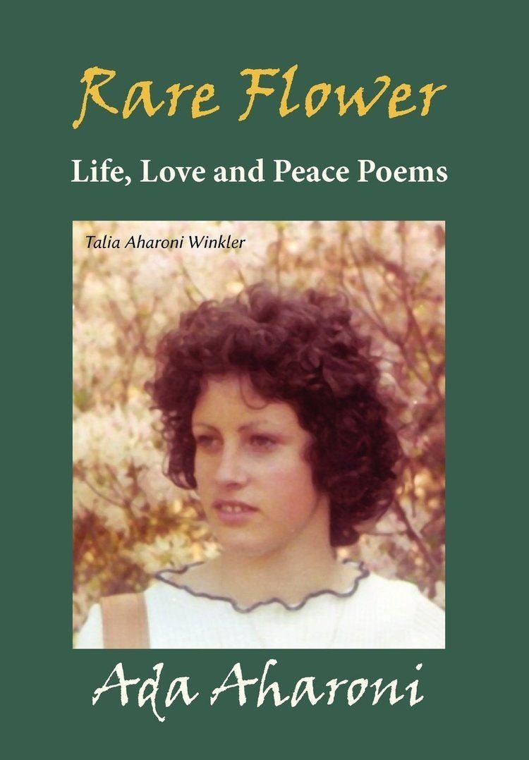 Ada Aharoni Rare Flower Life Love and Peace Poems Amazoncouk Ada Aharoni