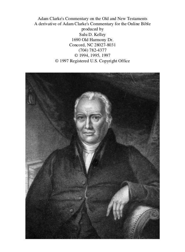 Adam Clarke Adam Clarke Genesis a Deuteronomio