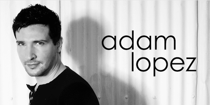 Adam Lopez Adam Lopez Official Website Biography
