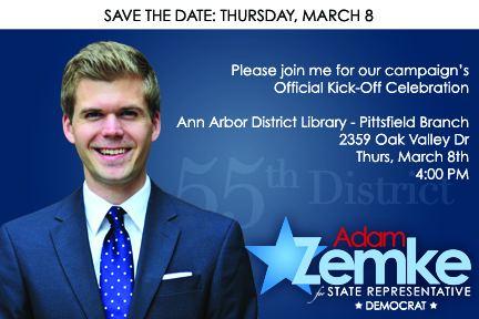 Adam Zemke Adam Zemke Campaign KickOff Mar 8 4pm Ann Arbor
