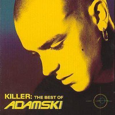 Adamski Killer The Best of Adamski Adamski Songs Reviews