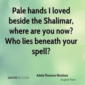 Adela Florence Nicolson Spell Quotes Page 1 QuoteHD