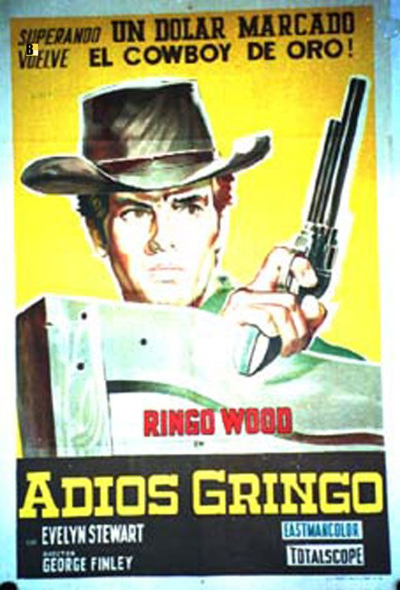 Adiós gringo ADIOS GRINGO MOVIE POSTER ADIOS GRINGO MOVIE POSTER