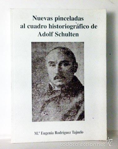 Adolf Schulten nuevas pinceladas al cuadro historiogrfico de Comprar Libros de