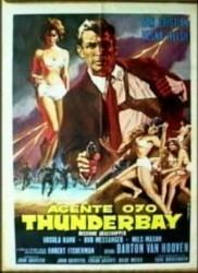 Agente Segreto 070: Thunderbay Missione Grasshopper movie poster