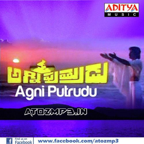 Agni Putrudu Agni Putrudu 1987 Telugu Mp3 Songs Free Download AtoZmp3
