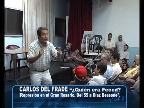 Agustín Feced Carlos Del Frade QUIEN ES AGUSTN FECEDwmv YouTube