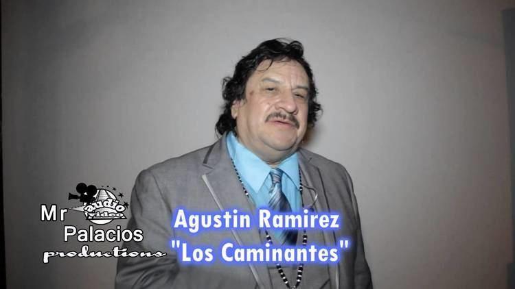 Agustín Ramírez Agustin Ramirez Los Caminantes agradece a su publico YouTube