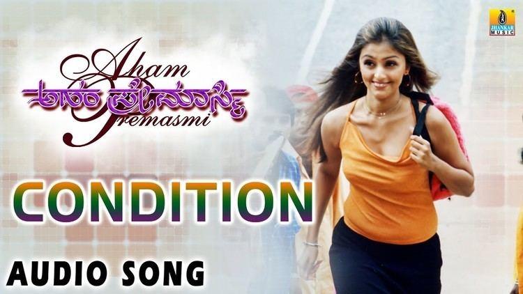 Aham Premasmi Condition Aham Premasmi Kannada Movie YouTube