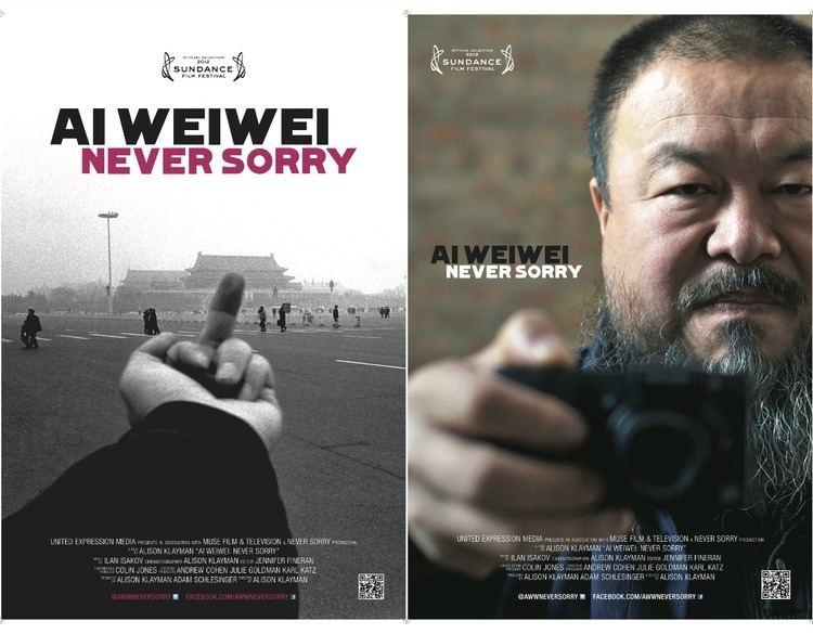 Ai Weiwei: Never Sorry AI WEIWEI NEVER SORRY