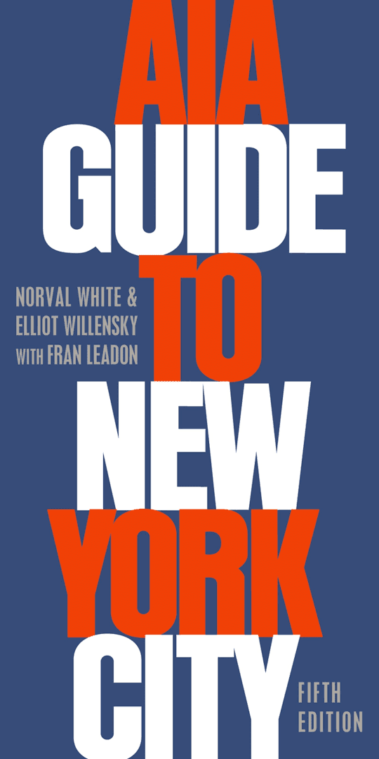 AIA Guide to New York City t3gstaticcomimagesqtbnANd9GcTB7chzNQlNRNevW