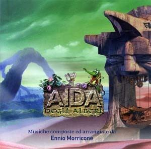 Aida of the Trees Aida Degli Alberi Soundtrack details SoundtrackCollectorcom