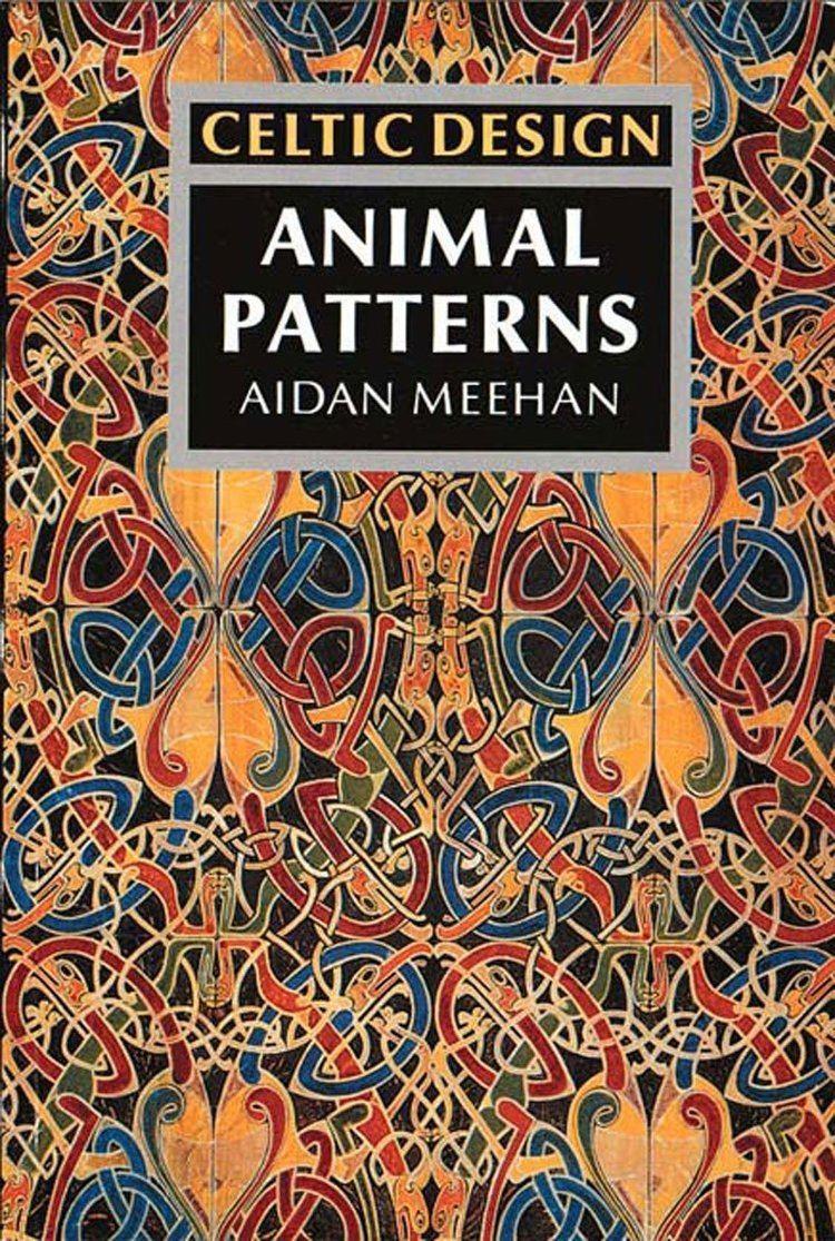 Aidan Meehan Celtic Design Animal Patterns Aidan Meehan 9780500276624 Amazon