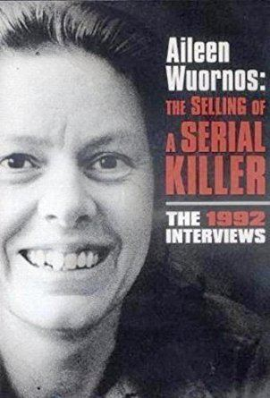 Aileen Wuornos: The Selling of a Serial Killer Amazoncom Aileen Wuornos The Selling of a Serial Killer Arlene