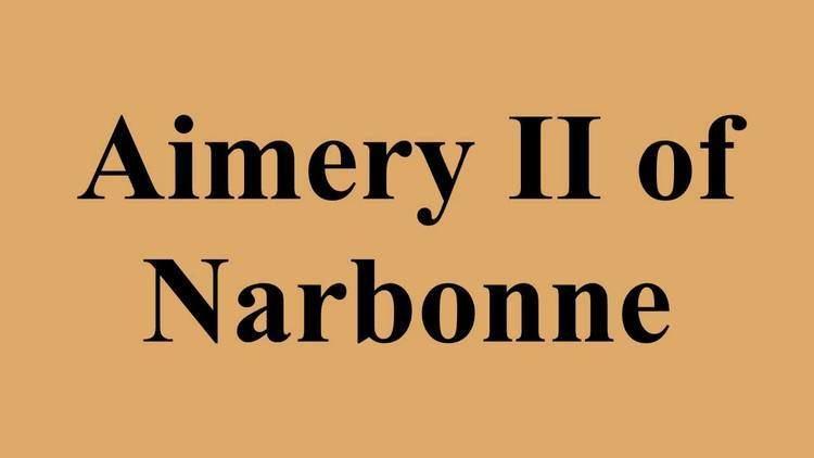 Aimery II of Narbonne Aimery II of Narbonne YouTube