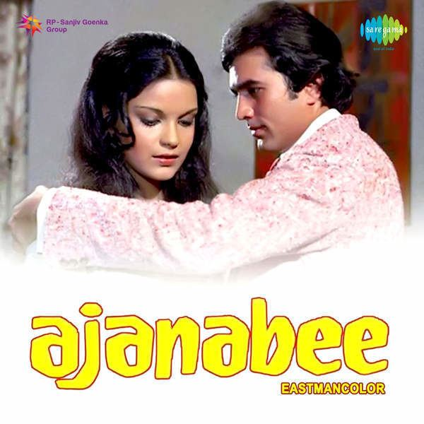 Ajanabee 1974 Movie Mp3 Songs Bollywood Music
