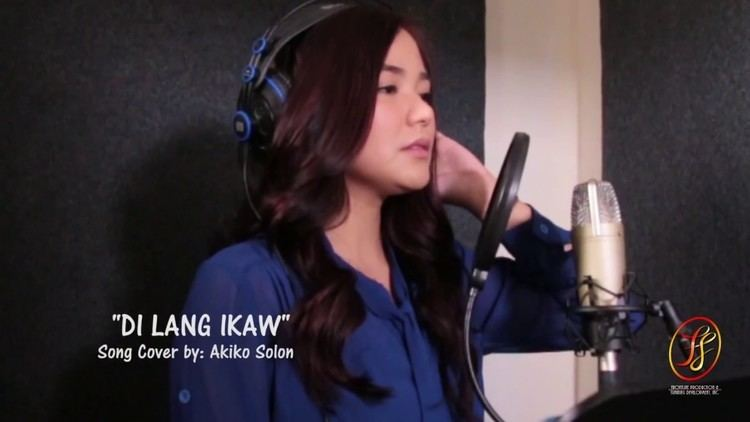 Akiko Solon AKIKO SOLON Covers DI LANG IKAW YouTube