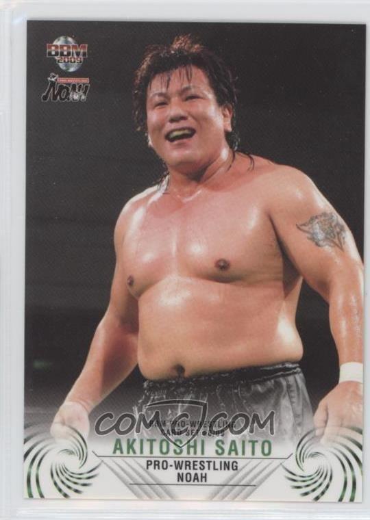 Akitoshi Saito 200809 BBM Pro Wrestling Noah 09 Akitoshi Saito COMC Card