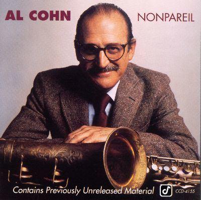 Al Cohn Nonpareil Al Cohn Songs Reviews Credits AllMusic