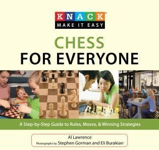Al Lawrence (chess writer) Knack Chess for Everyone by Al Lawrence Globe Pequot An