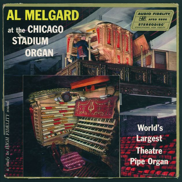 Al Melgard Al Melgard At The Chicago Stadium Organ Worlds Largest Theatre