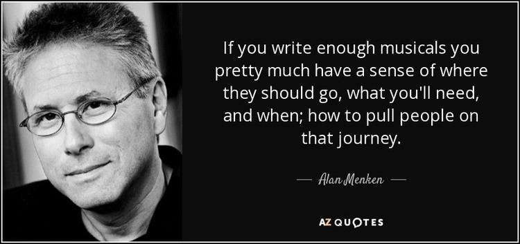 Alan Menken TOP 9 QUOTES BY ALAN MENKEN AZ Quotes