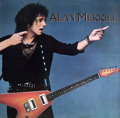 Alan Merrill Discography