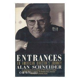 Alan Schneider Entrances An American Directors Journey by Alan Schneider