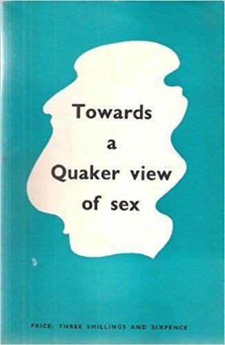 Alastair Heron Towards a Quaker View of Sex Alastair Heron Amazoncom Books