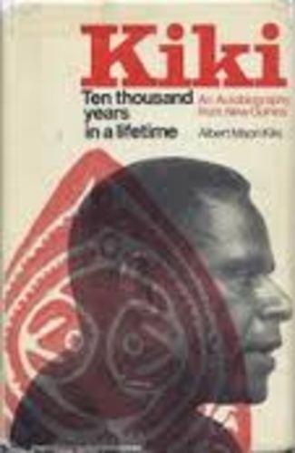 Albert Maori Kiki Ten Thousand Years in a Lifetime Albert Maori Kiki Knyv Moly