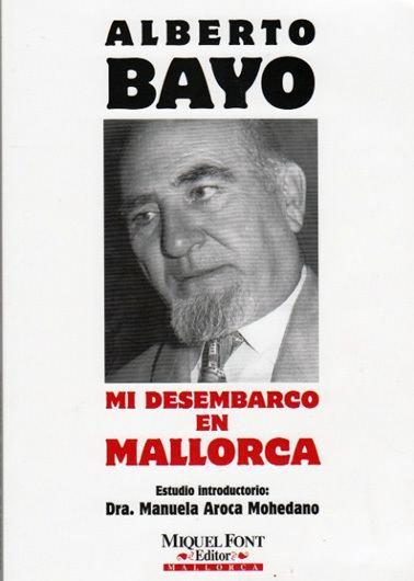 Alberto Bayo Litterata Alberto Bayo Giroud Meine Landung in Mallorca