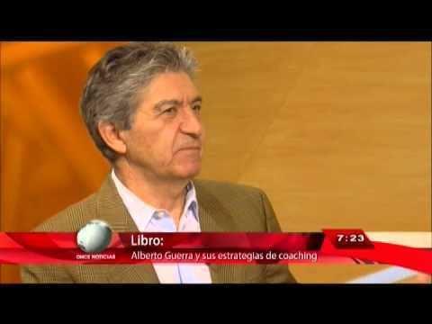 Alberto Guerra Once Noticias Entrevista Alberto Guerra Lpez YouTube
