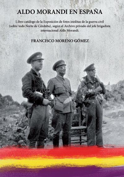 Aldo Morandi Editado el libro Aldo Morandi en Espaa de Francisco Moreno Gmez