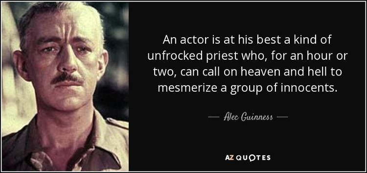 Alec Guinness TOP 20 QUOTES BY ALEC GUINNESS AZ Quotes
