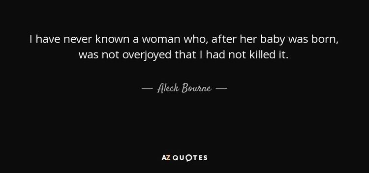 Aleck Bourne QUOTES BY ALECK BOURNE AZ Quotes
