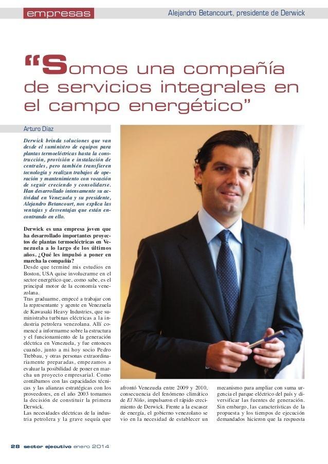 Alejandro Betancourt López La revista Sector Ejecutivo entrevista a Alejandro Betancourt Lpez