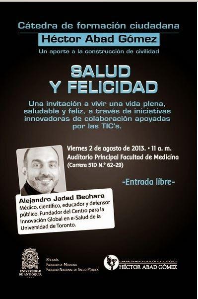 Alejandro R. Jadad Bechara Periodista Ilustrado Alejandro Jadad Bechara Salud y felicidad