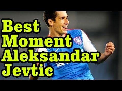 Aleksandar Jevtic Best Football Moment of Aleksandar Jevtic YouTube
