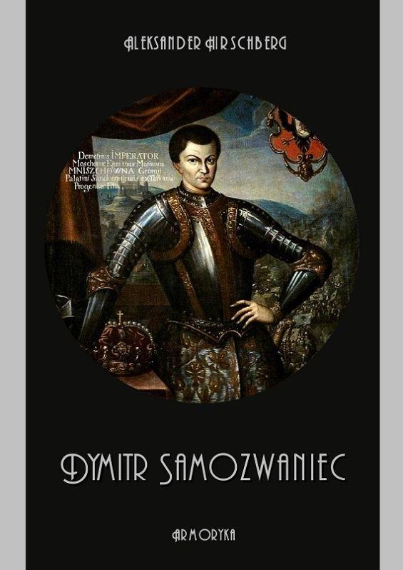 Aleksander Hirschberg Dymitr Samozwaniec Aleksander Hirschberg Ksigarnia Armoryka